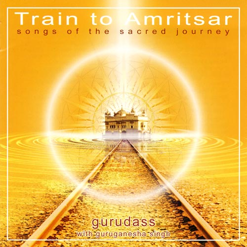 Train To Amritsar - Gurudass CD