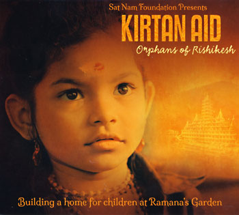 Kirtan Aid, Orphans of Rishikesh - Various Artists CD