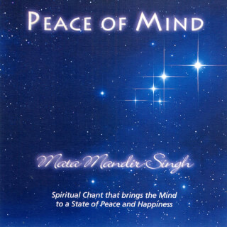 Peace Of Mind - Mata Mandir Singh CD