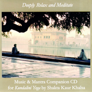 Deeply Relax & Meditate - Shakta Khalsa CD