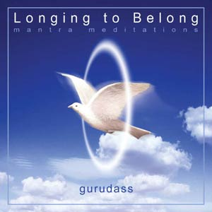 Longing to Belong - Gurudass CD
