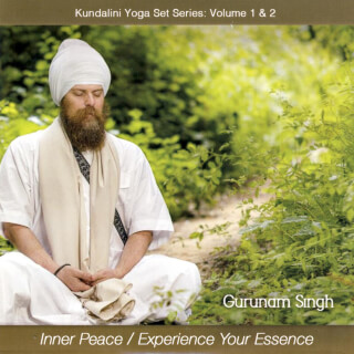 Inner Peace & Experience your Essence - Gurunam Singh CD