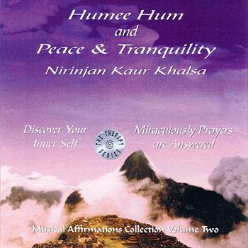 Humee Hum & Peace and Tranquility - Nirinjan Kaur CD