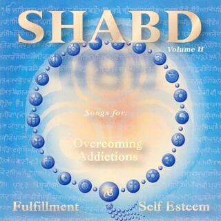Shabd Vol. 2, Overcoming addiction - Satkirin Kaur CD