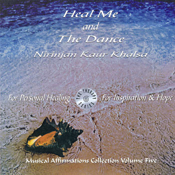 Heal Me & The Dance - Nirinjan Kaur CD