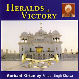Heralds of Victory - Pritpal Singh CD