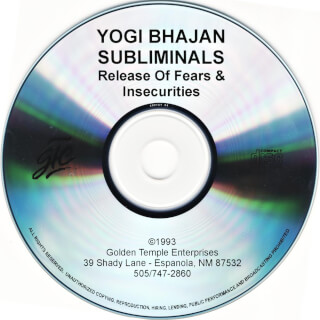 Yogi Bhajan Subliminals: Fears & Insecurities CD