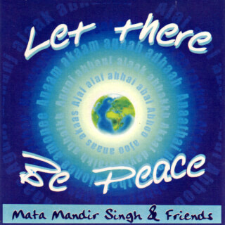 Let There Be Peace - Mata Mandir Singh CD