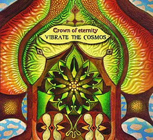Vibrate the Cosmos - Crown of Eternity CD