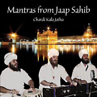 Mantras from Jaap Sahib - Chardi Kala Jatha CD