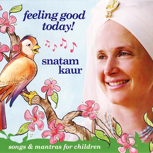 Feeling Good Today! - Snatam Kaur CD