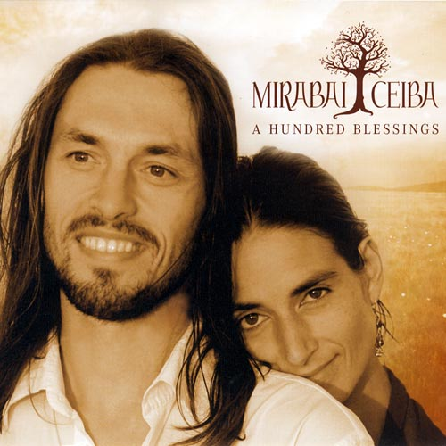 A Hundred Blessings - Mirabai Ceiba CD