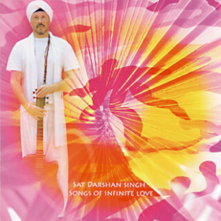 Songs of Infinite Love - Sat Darshan Singh CD