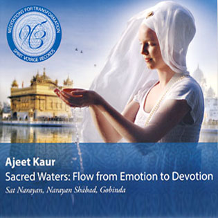 Sacred Waters: Flow from Emotion to Devotion - Ajeet Kaur CD