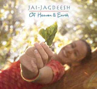 Of Heaven and Earth - Jai Jagdeesh CD