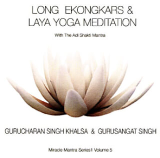 Long Ek Ong Kars & Laya Yoga Meditation - Gurucharan Singh CD