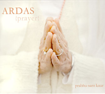 Ardas, Prayer - Prabhu Nam Kaur CD