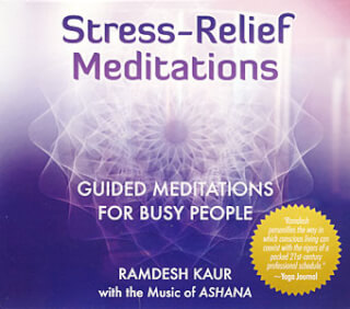 Stress-Relief Meditations - Ramdesh Kaur, feat. Ashana CD