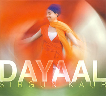 Dayaal - Sirgun Kaur CD