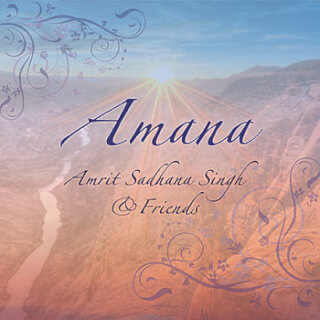 Amana - Amrit Sadhana Singh & Friends CD
