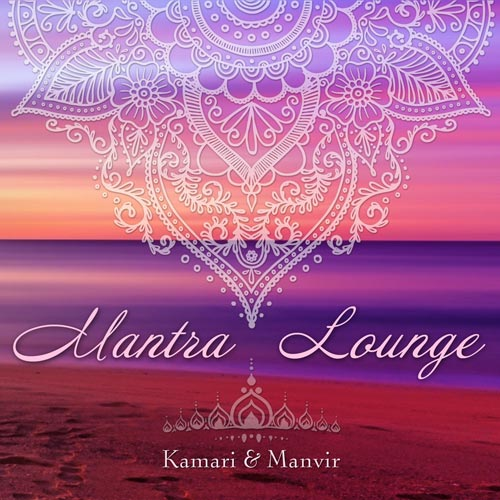 Mantra Lounge - Kamari & Manvir CD