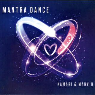Mantra Dance - Kamari & Manvir CD