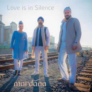 Love is in Silence - Mardana CD