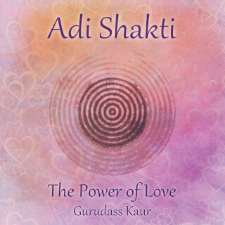 Adi Shakti, Power of Love - Gurudass Kaur CD