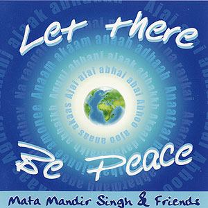 Let There Be Peace - Mata Mandir S. CD