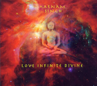 Love Infinite Divine - Harnam Singh CD