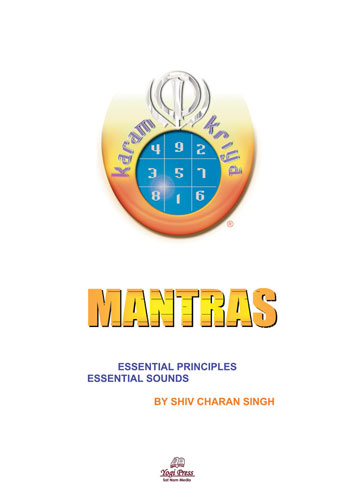 Mantras, Essential Principles & Sounds - Shiv Charan Singh