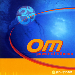 Om Power of Silence - Janusphere CD
