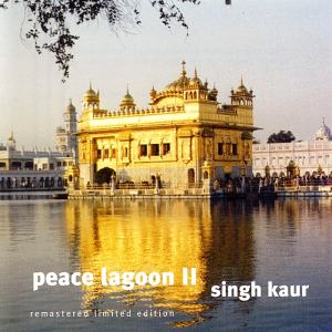 Peace Lagoon Vol. 2 - Singh Kaur CD