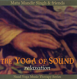 Relaxation - Mata Mandir Singh & Friends CD