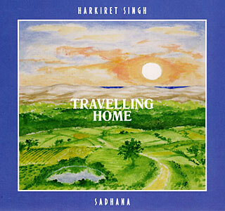 Travelling Home Sadhana - Harkiret Singh CD