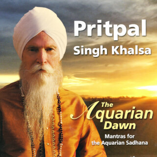 The Aquarian Dawn Sadhana - Pritpal Singh CD