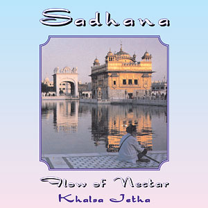 Sadhana Flow of Nectar - Khalsa Jetha (Mardana) CD