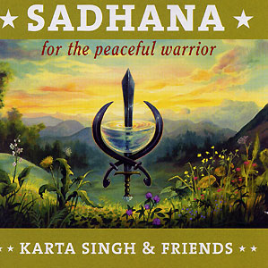 Sadhana Peaceful Warrior - Karta Singh & Friends 2 CD-Set