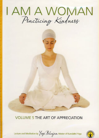 The Art of Appreciation - Yogi Bhajan DVD