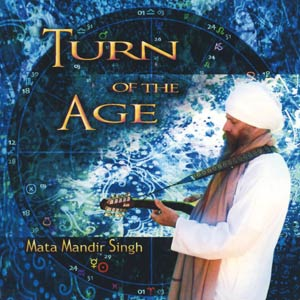 Turn of the Age – Mata Mandir Singh