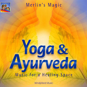 Yoga & Ayurveda - Merlin's Magic CD