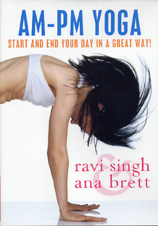 AM-PM Yoga - Ana Brett & Ravi Singh DVD