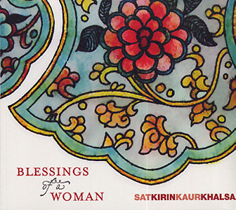 Blessings of a Woman - Satkirin Kaur CD