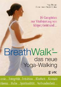 Breathwalk - Das Neue Yoga-Walking - Gurucharan Singh Khalsa