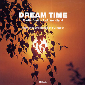 Dream Time - Martin Buntrock CD