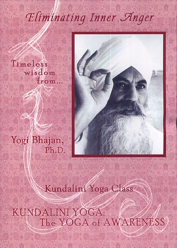Eliminating Inner Anger-Yogi Bhajan DVD
