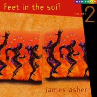 Feet in the Soil Vol. 2 - James Asher CD