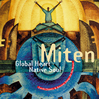 Global Heart Native Soul - Miten & Deva Premal CD