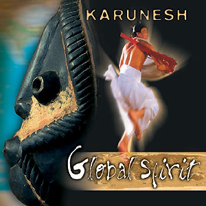 Global Spirit - Karunesh CD