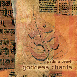 Goddess Chants - Padma Devi CD